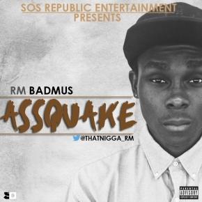 Ass Quake – R.M.Badmus