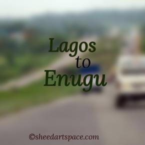 Lagos to Enugu.
