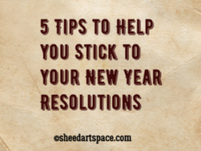 5 Tips to Help You Stick to Your New Year Resolution.